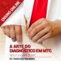 A Arte do Diagnóstico em MTC   4ª Edição