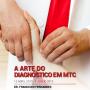 A Arte do Diagnóstico em MTC   2ª Edição